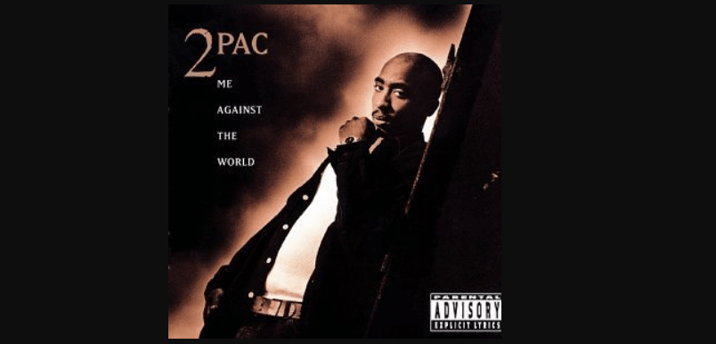 Tupac Me Against The World